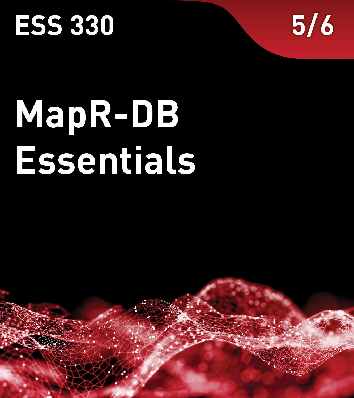ESS 330 - MapR-DB Essentials