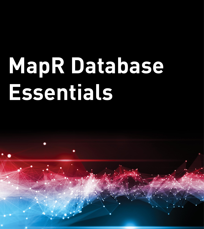 MapR Database Essentials