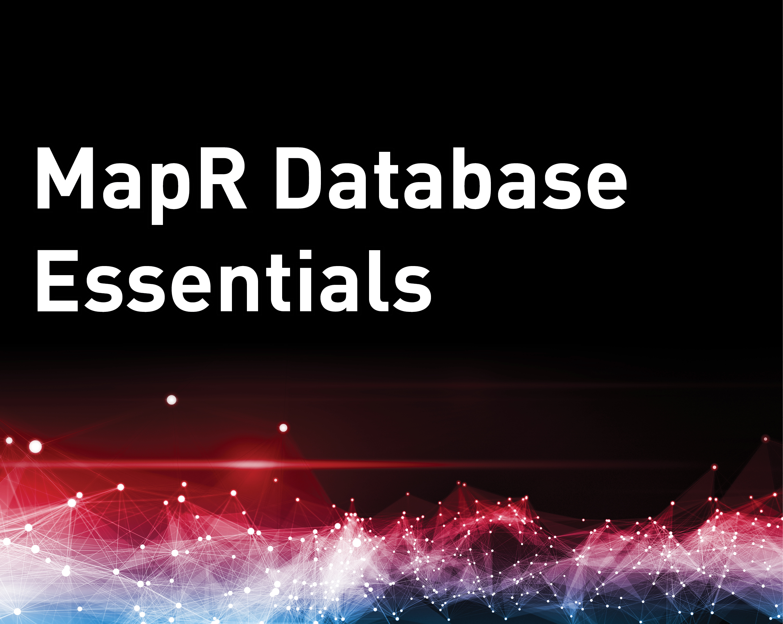 MapR Database Essentials
