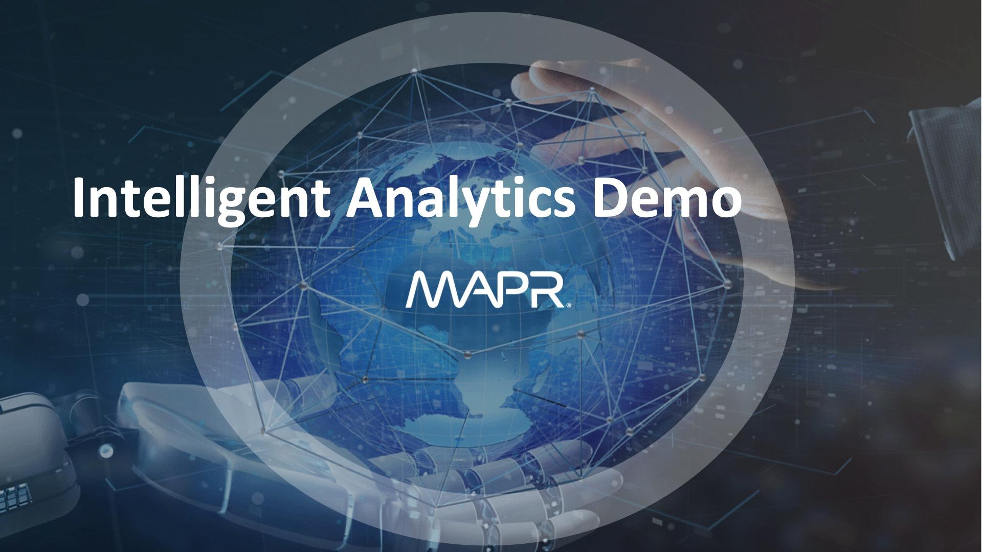 MapR + Arcadia Data Intelligent Analytics Demo