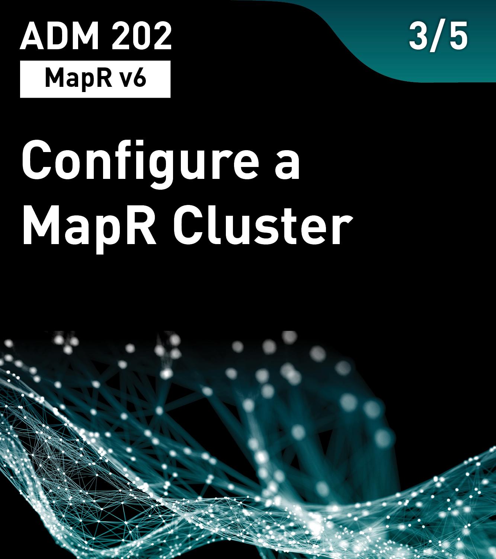 Configure a MapR Cluster (MapR v6)