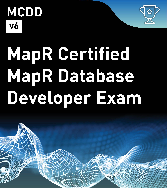 MapR Certified Database Developer v6 (MCDD)