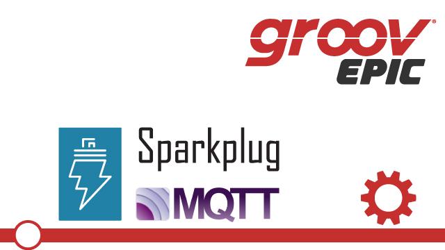 Publishing Tags Using MQTT and Sparkplug on groov EPIC