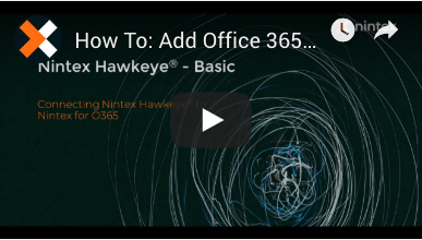 How to: Connect Office 365 to Nintex Hawkeye®