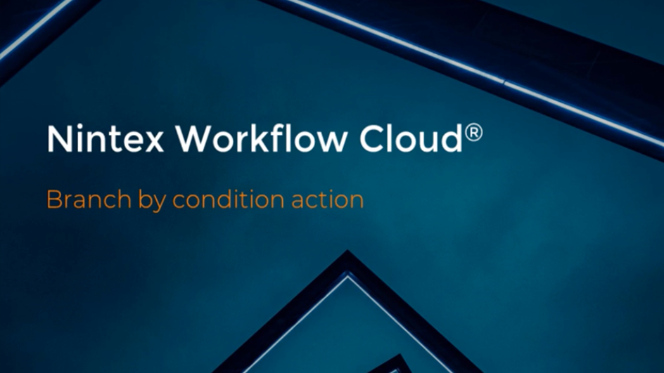 How to: Branch by Condition in Nintex Workflow Cloud
