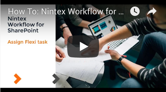 How to: Assign Flex Task - Nintex Workflow for SharePoint