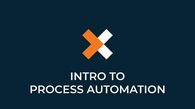 Intro to Process Automation