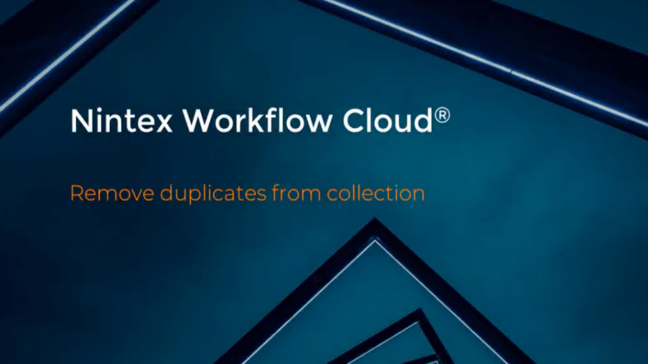 How to: Remove Duplicates from Collection in Nintex Workflow Cloud