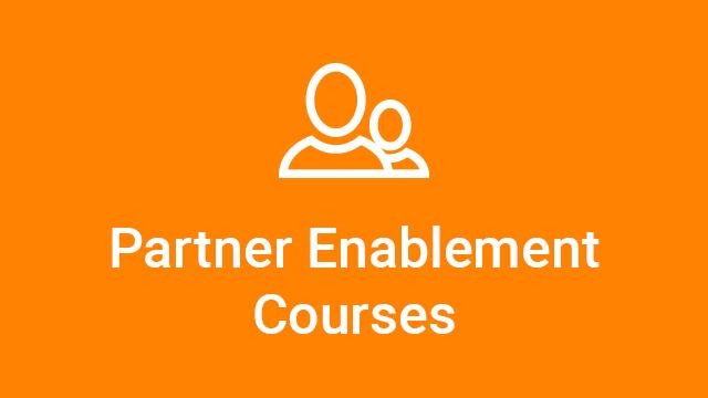 Partner Enablement Courses