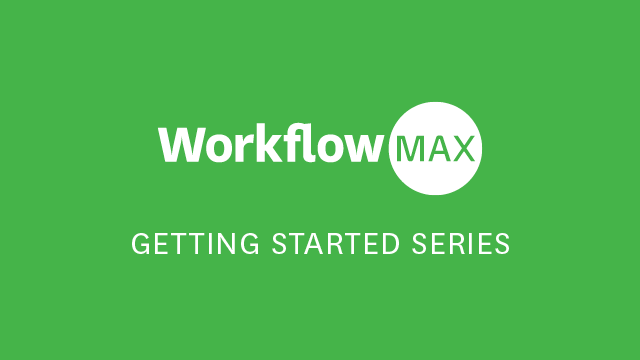 Set up your WorkflowMax account