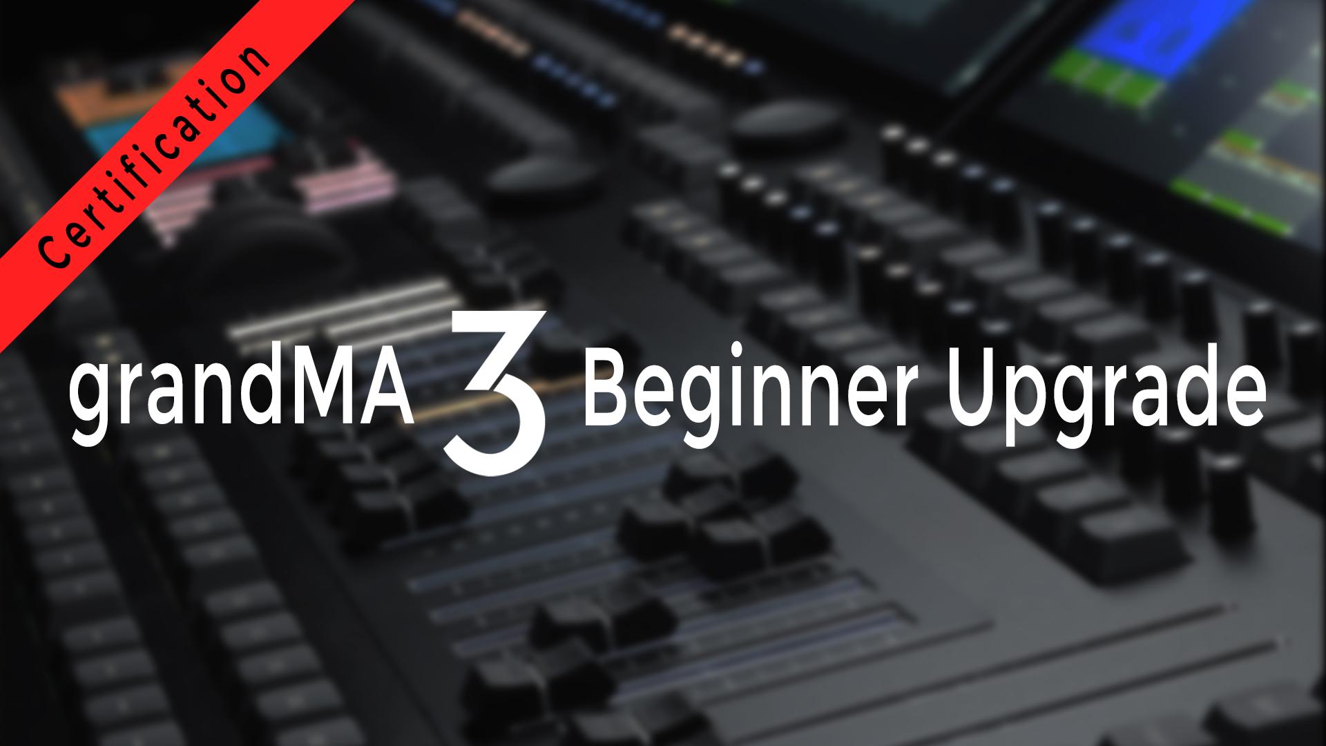 grandMA3 Pro Beginnner Upgrade