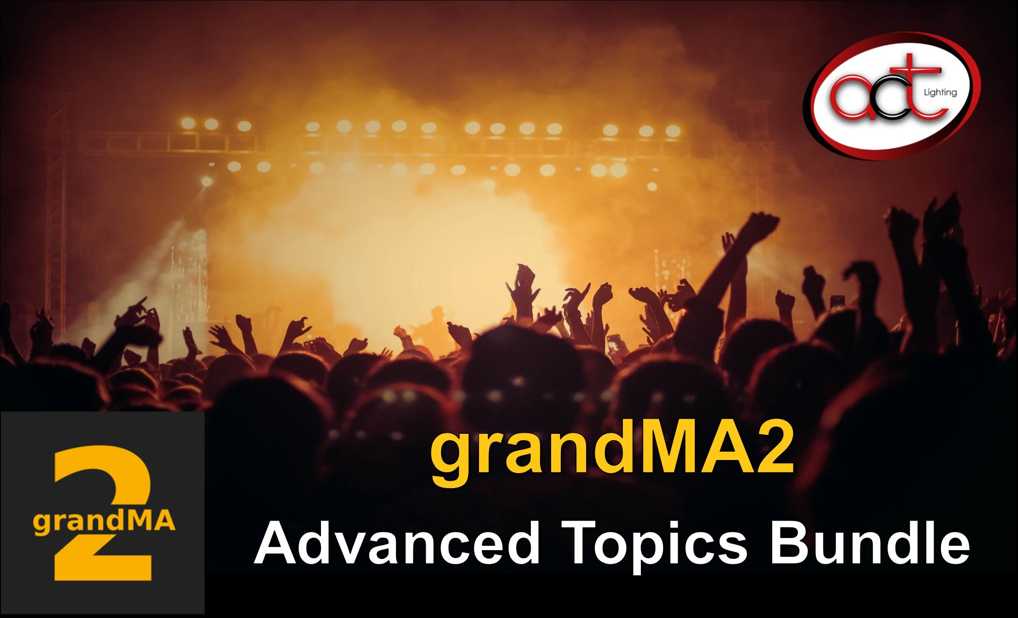 grandMA2 Advanced Topics Bundle - Online Courses