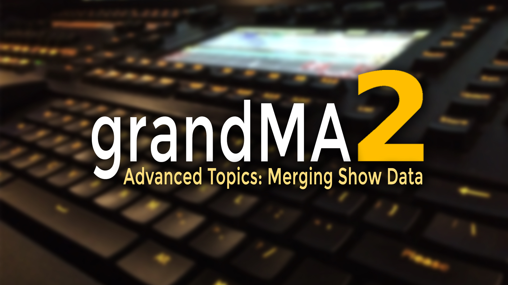 grandMA2 Merging Show Data