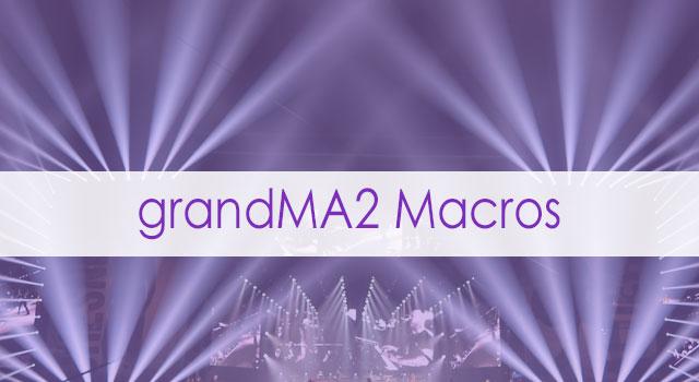 grandMA2 Macros