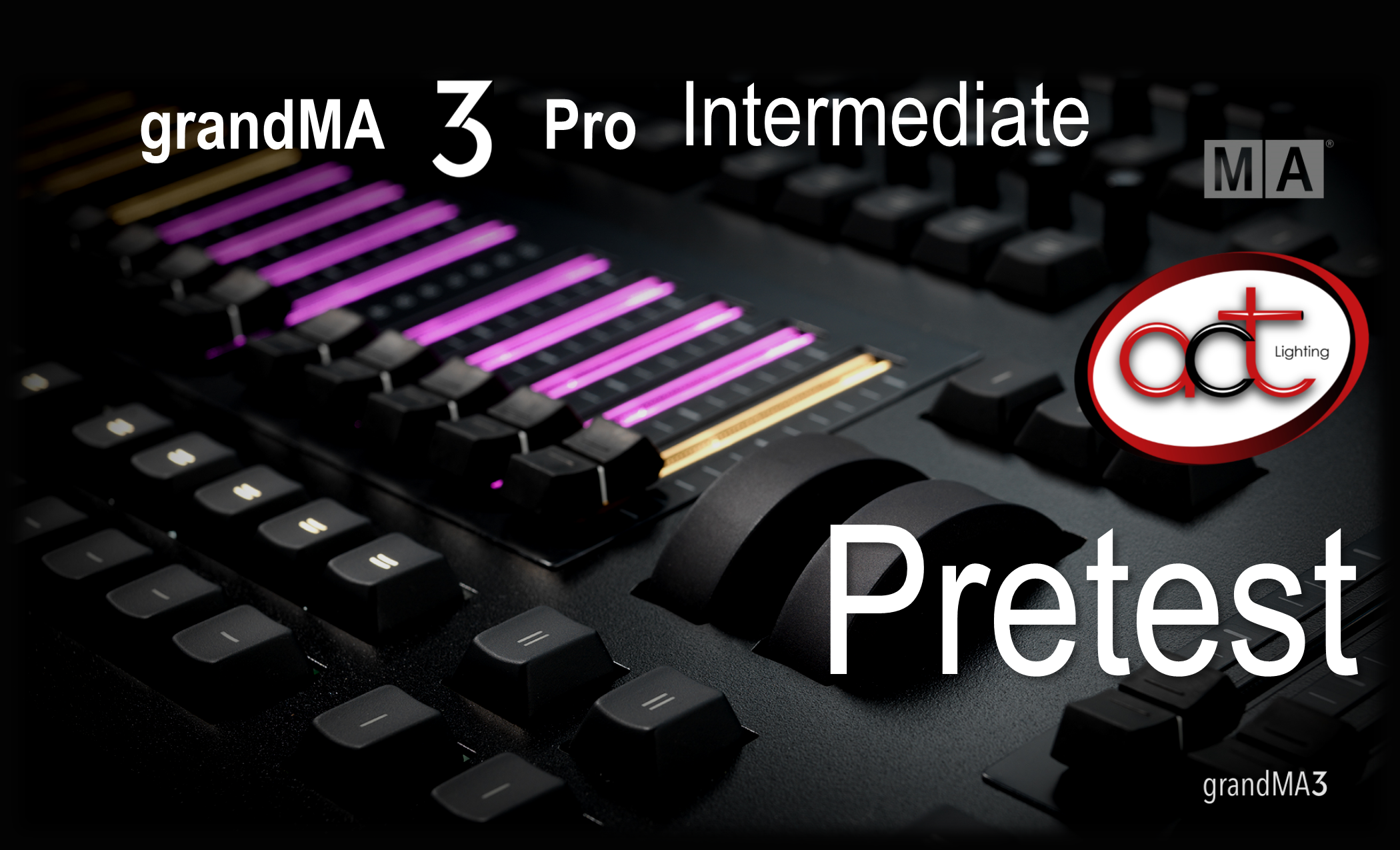 grandMA3 Pro Intermediate Pretest