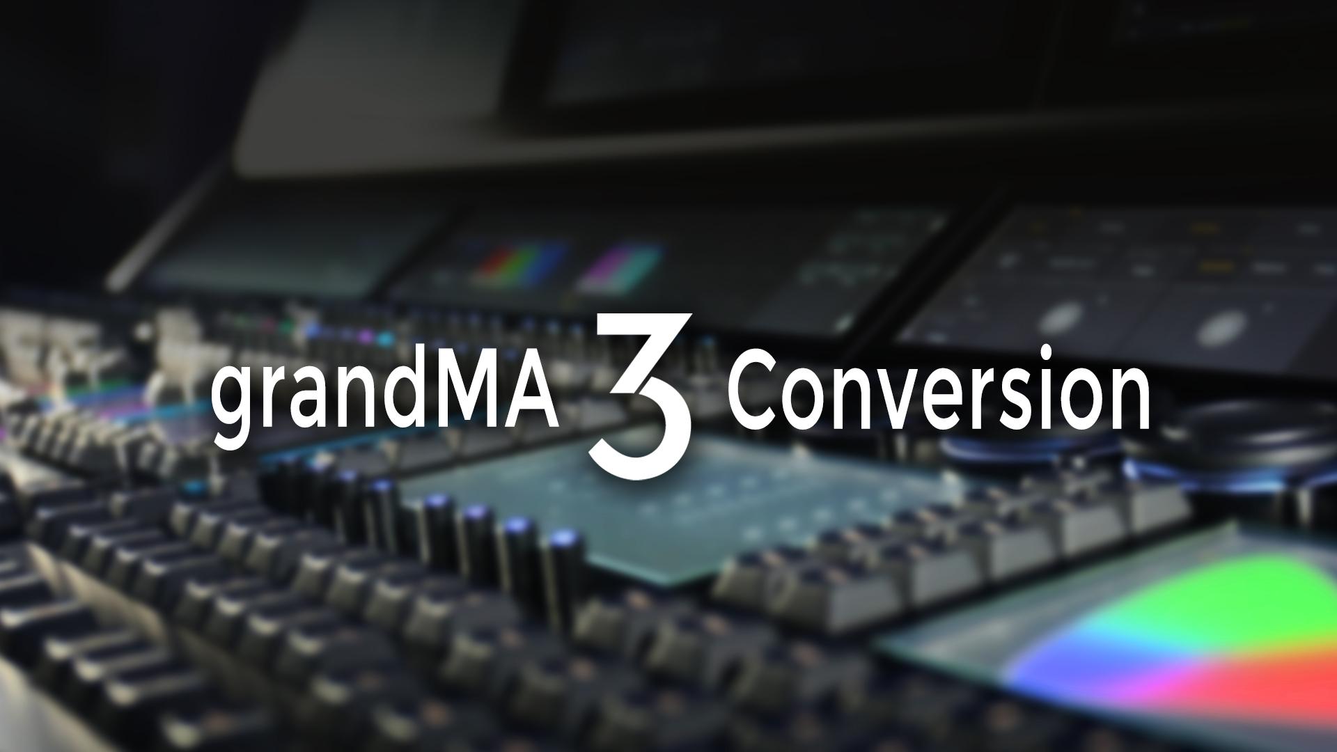 grandMA3 Pro Conversion