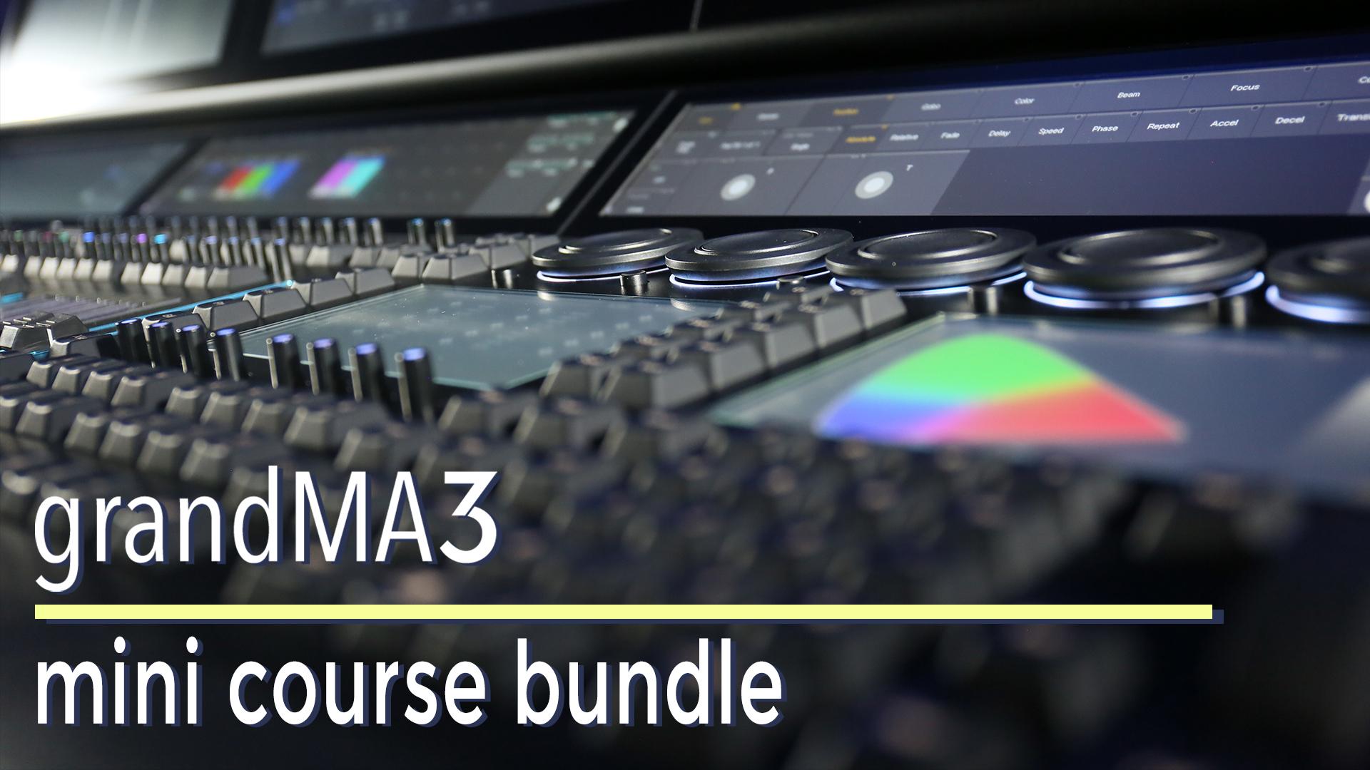 grandMA3 mini-course bundle