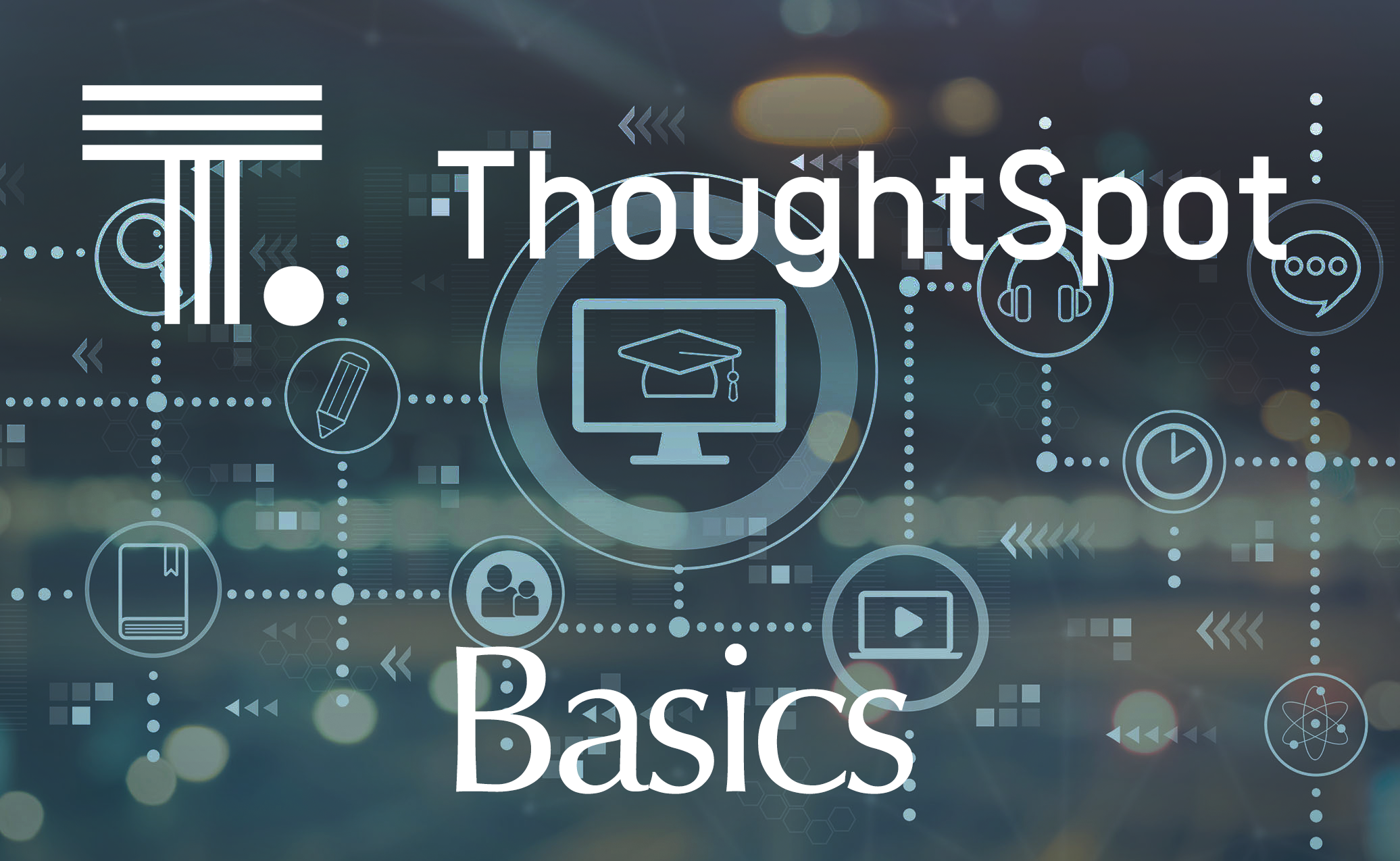 ThoughtSpot Basics