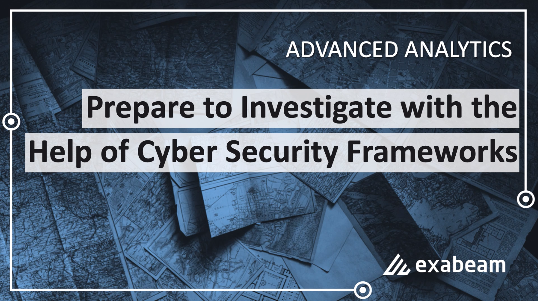 Episode 2: Prepare to Investigate with the Help of Cyber Security Frameworks