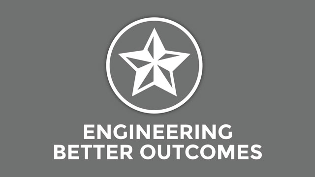 Engineering Better Outcomes