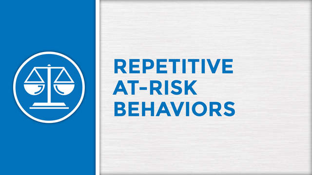 Repetitive At-Risk Behaviors