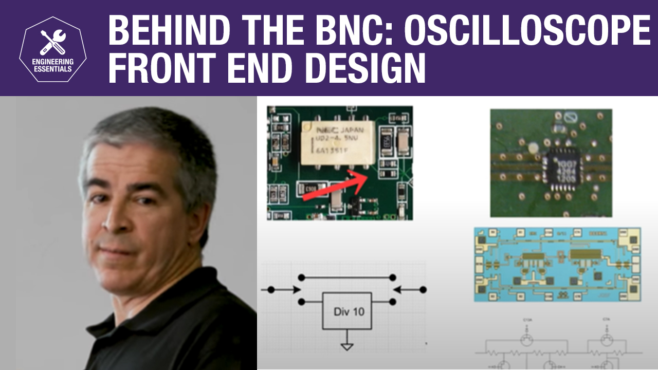 Behind the BNC: Oscilloscope Front End Design