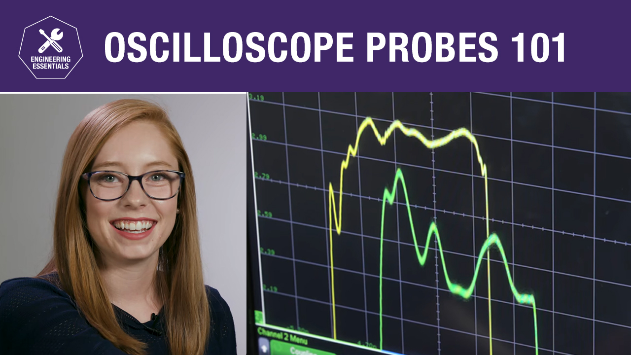 Oscilloscope Probes 101 - Basics