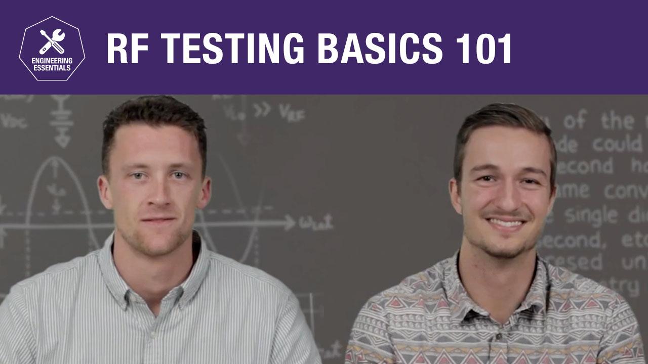 RF Field Testing Basics 101
