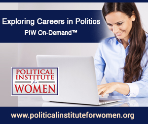 Exploring Careers in Politics | PIW On-Demand™