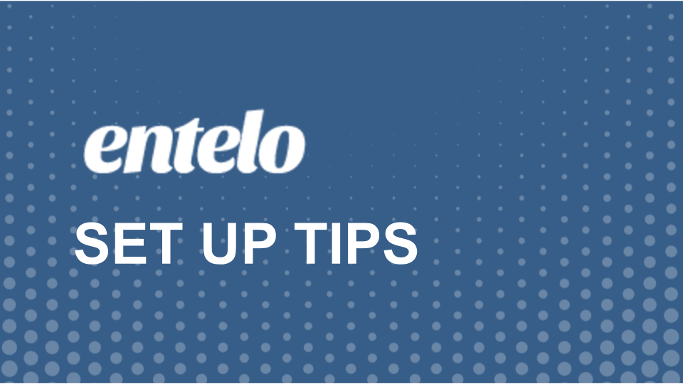 Set Up Tips