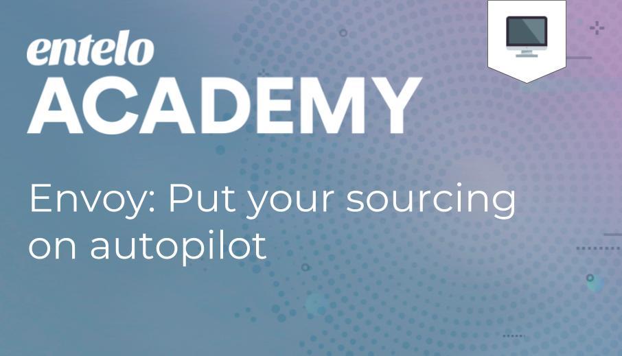 Envoy: Put Your Sourcing on Autopilot
