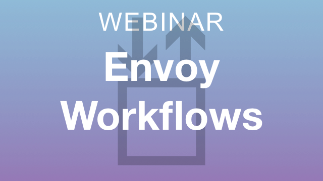 Envoy Workflows