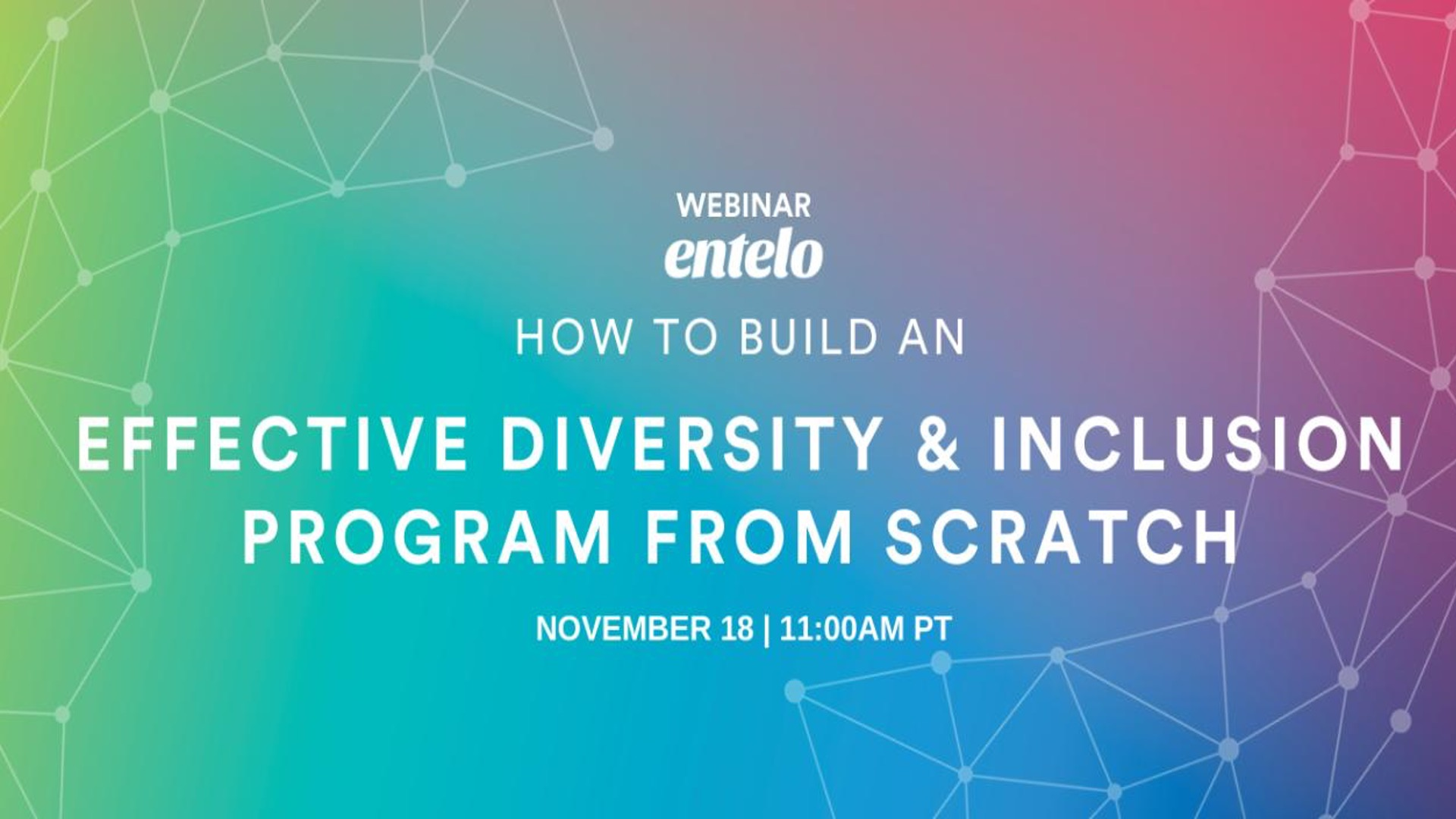 How to Build an Effective Diversity & Inclusion Program from Scratch
