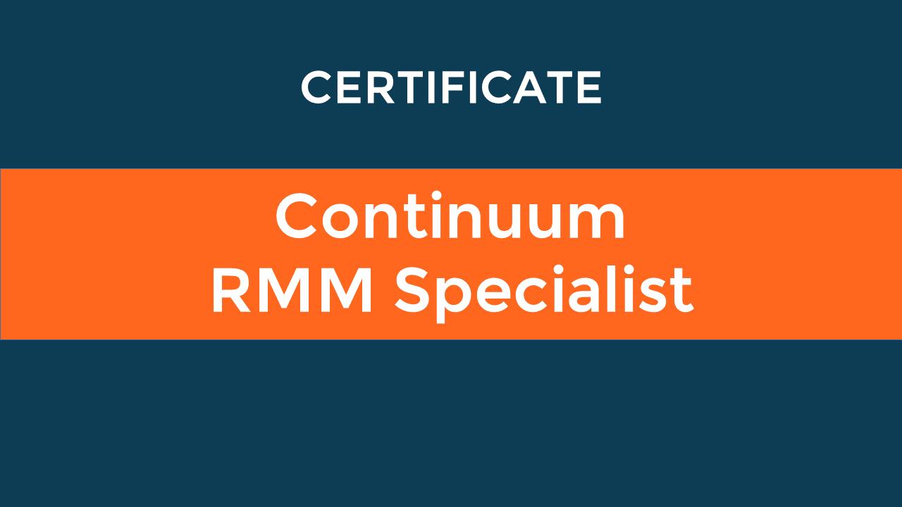 Continuum RMM Specialist