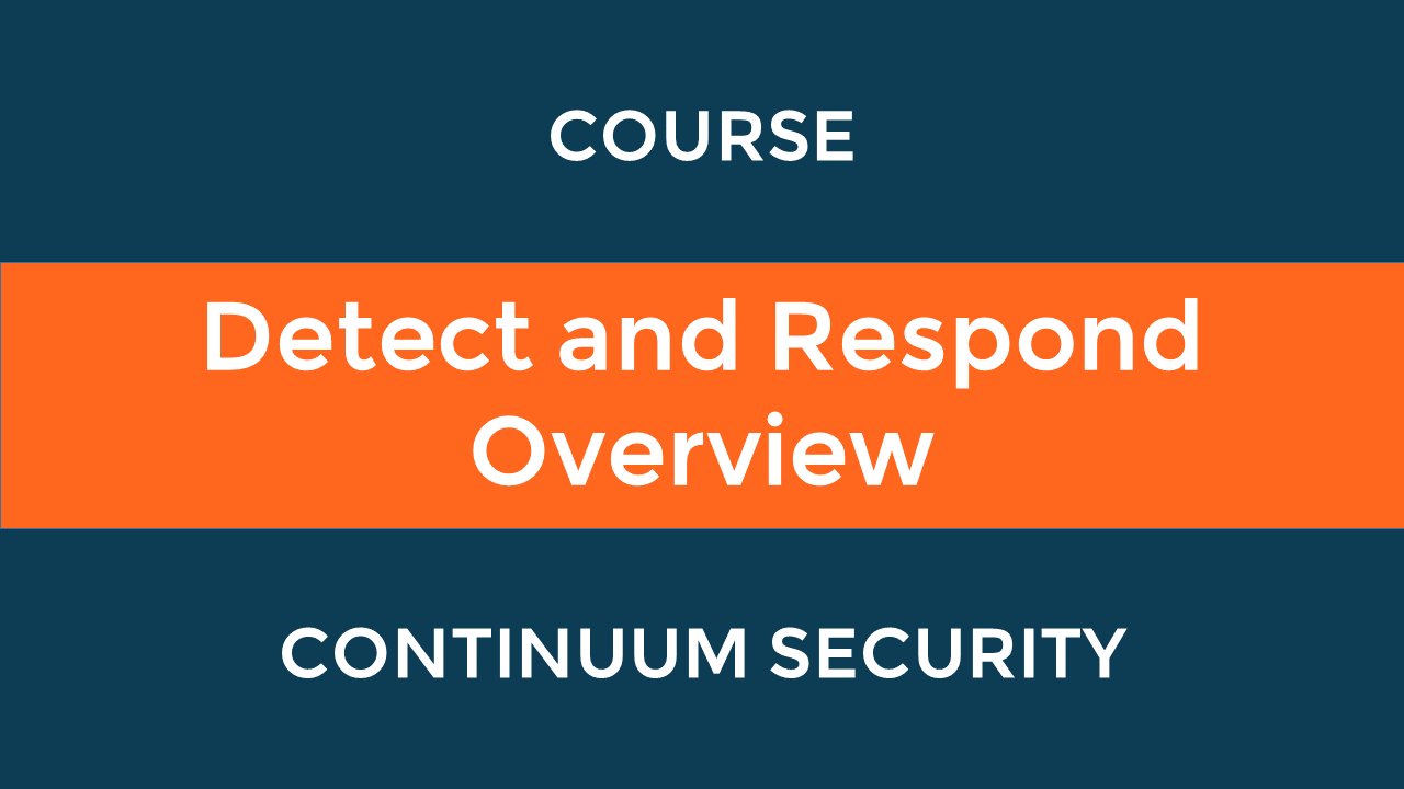 Detect and Respond Overview