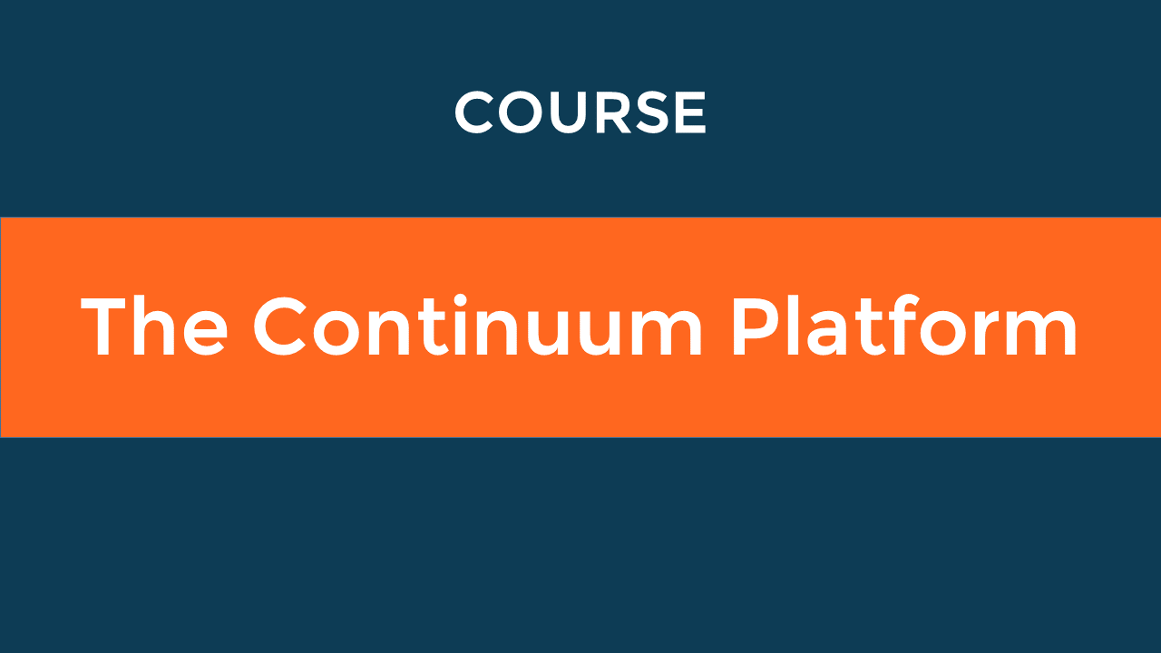 The Continuum Platform