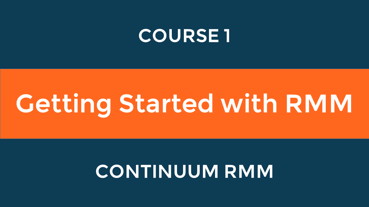 Getting Started with RMM
