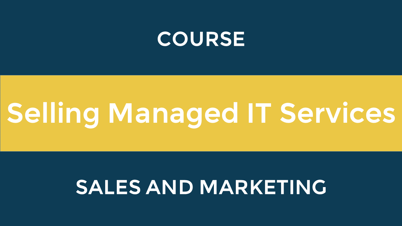 Selling Managed IT Services