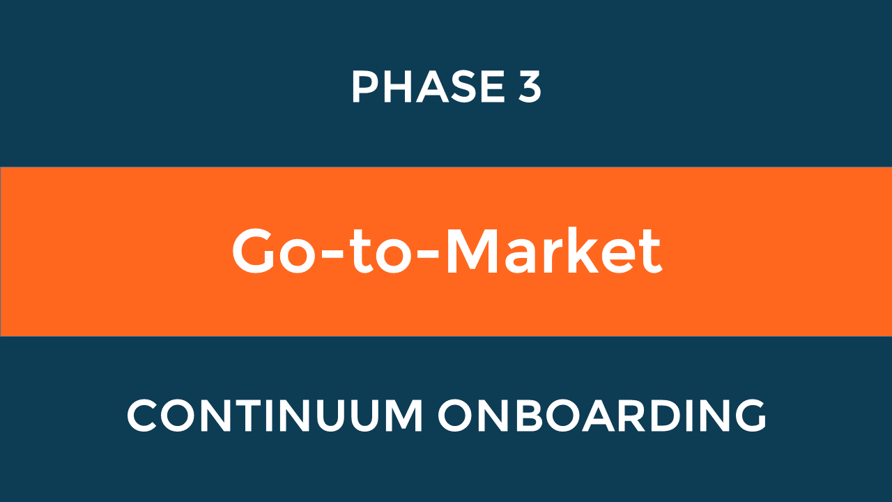 Path to Success Phase 3: Go-to-Market