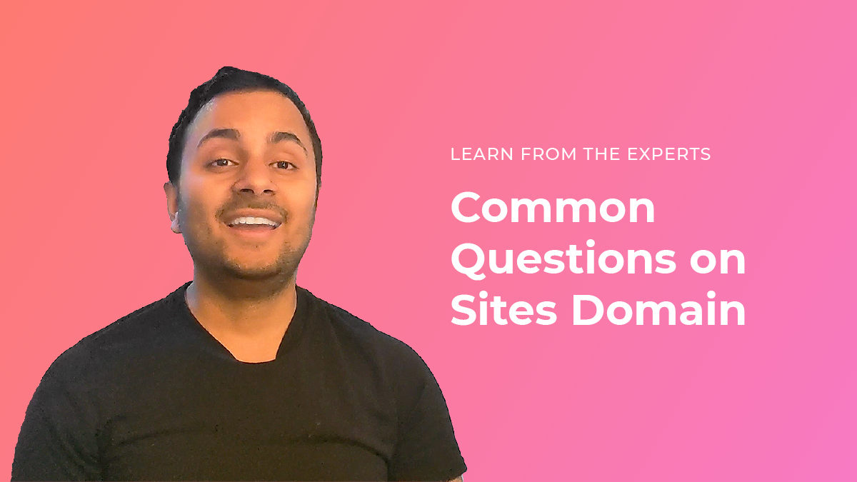 Common Questions of Sites Domain