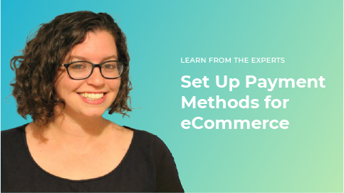 Set Up Payment Methods for eCommerce