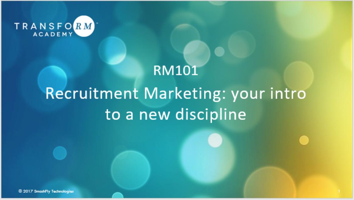 RM101:  Recruitment Marketing