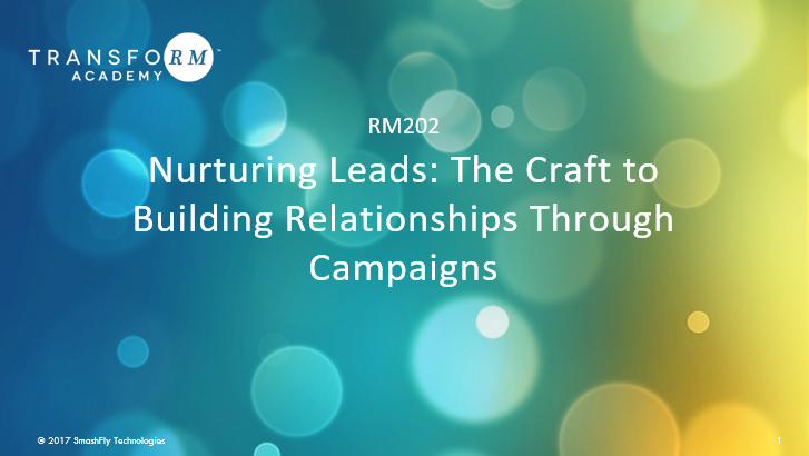 RM 202: Nurturing Leads