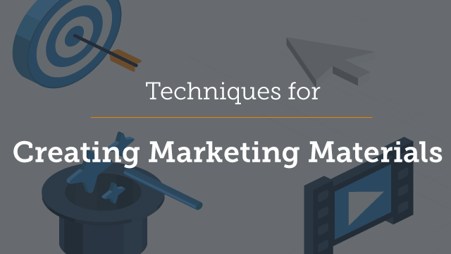 Part 3 - Techniques for Creating Marketing Materials