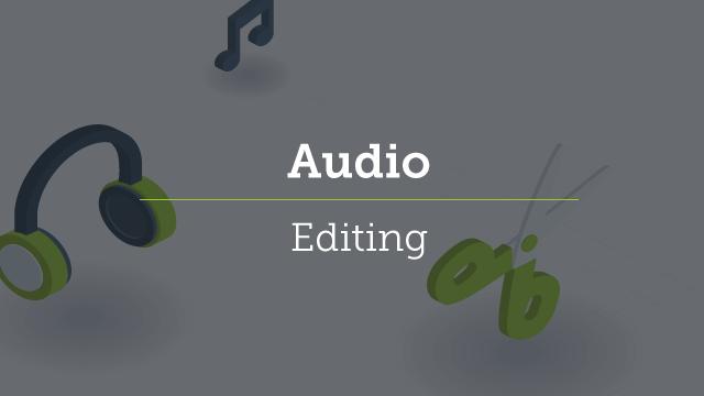 7. Audio Editing
