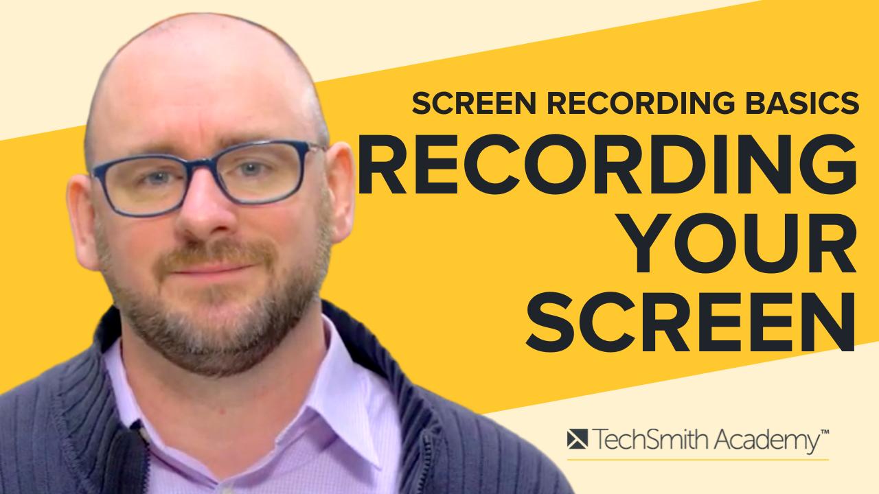 Screen Recording Basics: Recording Your Screen