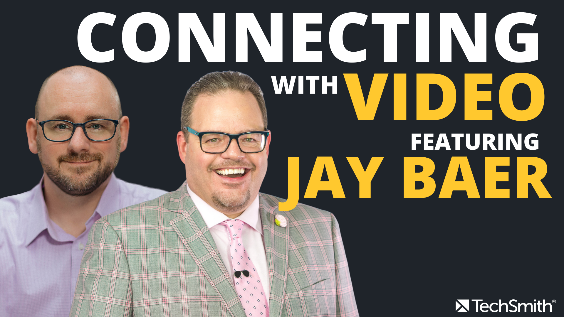 Connecting with Video featuring Jay Baer