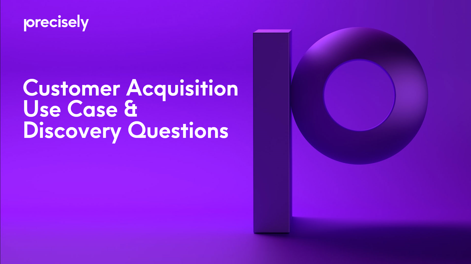 Customer Acquisition Use Case & Discovery Questions