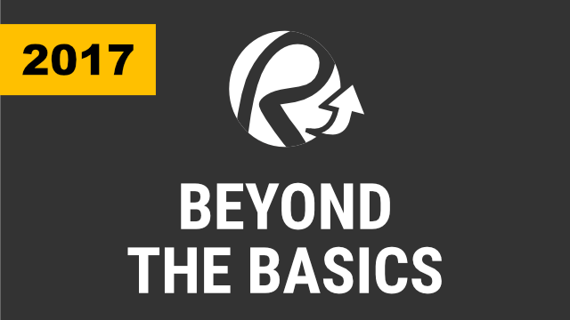 Beyond the Basics (2017 & Below)