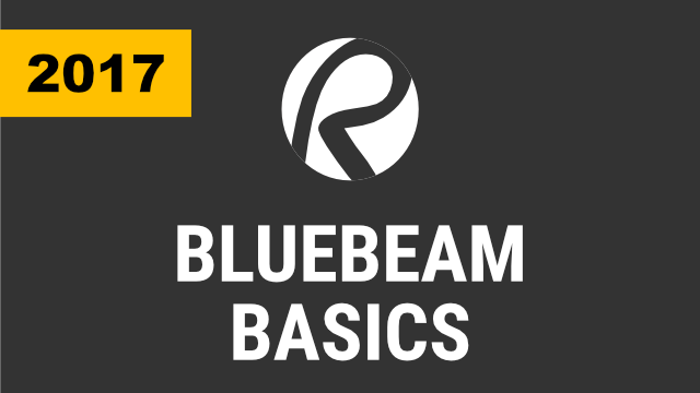 Bluebeam Basics - 2017 & Below